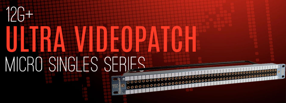 patch panel de vídeo UHD de Switchcraft